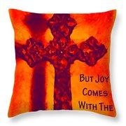 Joy Comes Throw Pillow