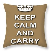 Keep Calm And Carry On Poster Print Brown Background Throw Pillow