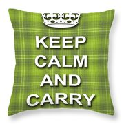 Keep Calm And Carry On Poster Print Green Plaid Background Throw Pillow