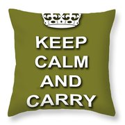 Keep Calm And Carry On Poster Print Olive Background Throw Pillow