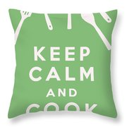 Keep Calm And Cook On Throw Pillow
