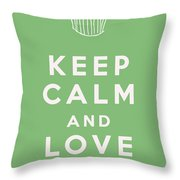 Keep Calm And Love Cupcakes Throw Pillow