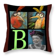 Let Me Tell You Bout The Birds And Throw Pillow by Tim Nyberg
