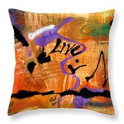 Life Unrestrained Throw Pillow