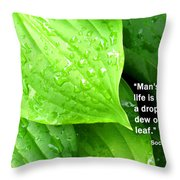 Like A Drop Of Dew Throw Pillow