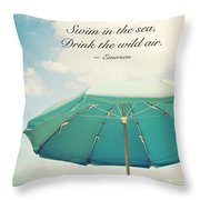 Live In The Sunshine Throw Pillow by Kim Fearheiley