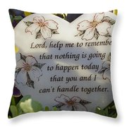Lord Help Me To Remember Throw Pillow
