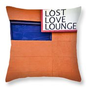 Lost Love Lounge Throw Pillow