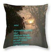 Mist 2 Throw Pillow