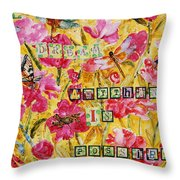 Mixed Media - Dream Anything Is Possible Throw Pillow