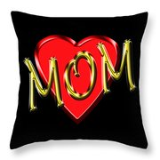 Mom 4 Throw Pillow