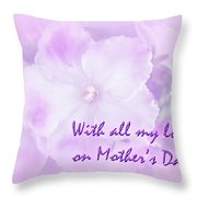 Mother's Day Greeting Card - African Violets Throw Pillow