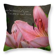 Much More Throw Pillow