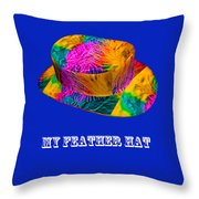 My Feather Hat Throw Pillow
