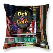 No Soup For You Throw Pillow