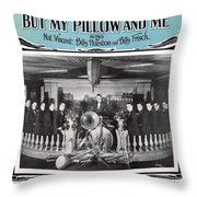 Nobody Knows But My Pillow And Me Throw Pillow