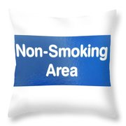 Non Smoking Area Throw Pillow