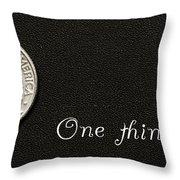One Thin Dime Throw Pillow