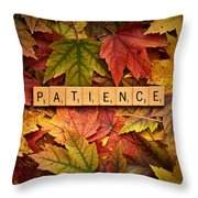 Patience-autumn Throw Pillow