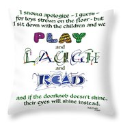 Play Laugh Read Throw Pillow