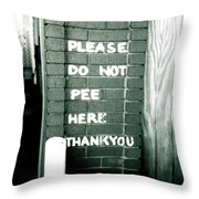 Please Do Not Pee Here Thank You Throw Pillow