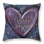 Present Moment Heart Throw Pillow