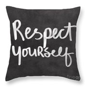 Respect Yourself Throw Pillow by Linda Woods