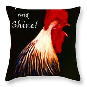 Rise And Shine - Rooster Clucking - Painterly Throw Pillow