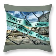 Save Our Cathedral  Throw Pillow