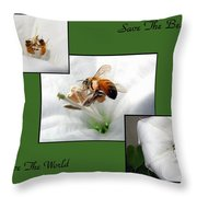 Save The Bees Save The World Throw Pillow