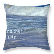 Sea Without Pity Throw Pillow