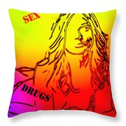 Sex And Drugs Throw Pillow