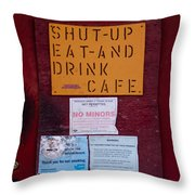 Shut-up Eat-and Drink Cafe In Palouse Washington Throw Pillow