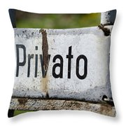 Signboard In Italian Privato Throw Pillow