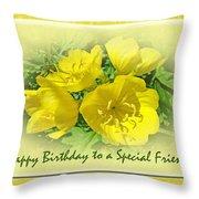 Special Friend Birthday Greeting Card - Yellow Primrose Throw Pillow