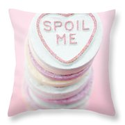 Spoil Me Throw Pillow