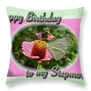 Stepmother Birthday Greeting Card - Butterfly On Flower Throw Pillow
