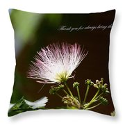 Thank You For Being There Throw Pillow