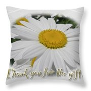 Thank You For The Gift Greeting Card - White Daisy Throw Pillow