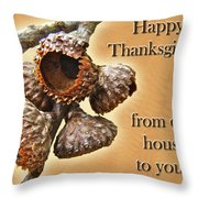 Thanksgiving Card - Where Acorns Come From Throw Pillow