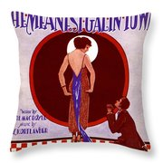 The Meanest Gal In Town Throw Pillow