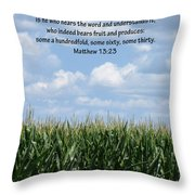 The Seed In Good Ground Throw Pillow