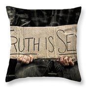 Truth Is Sexy Throw Pillow