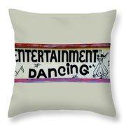 Vintage Dance Sign Throw Pillow