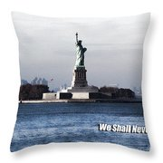 We Shall Never Forget - 9/11 Throw Pillow