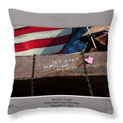 We Won't Forget Throw Pillow