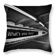 What's Your Story Throw Pillow