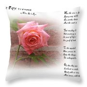 When The Rose Is Faded Throw Pillow
