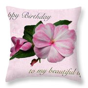 Wife Birthday Greeting Card - Pink Impatiens Blossom Throw Pillow