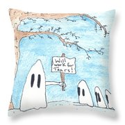 Will Work For Tears Throw Pillow
